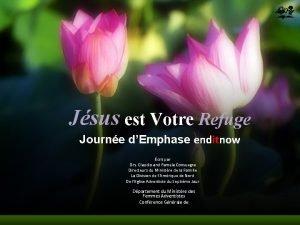 Jsus est Votre Refuge Journe dEmphase enditnow crit
