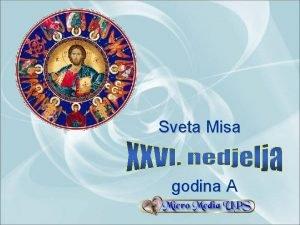 Sveta Misa godina A 26 nedjelja kroz godinu