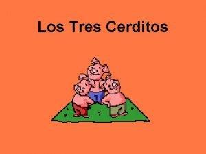 Los Tres Cerditos El Cuento Verdadero De Los