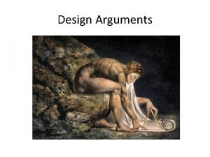 Design Arguments Arguments for theism Ontological arguments Cosmological