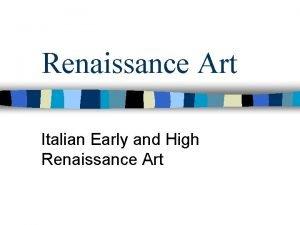 Renaissance Art Italian Early and High Renaissance Art