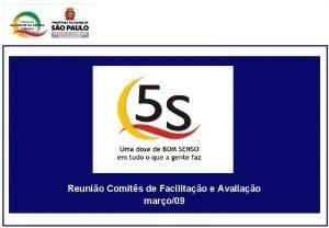 Reunio Comits de Facilitao e Avaliao maro09 REGRAS