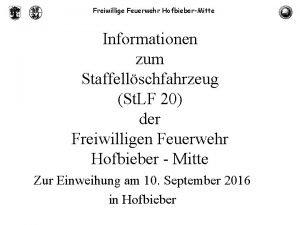 Freiwillige Feuerwehr HofbieberMitte Informationen zum Staffellschfahrzeug St LF
