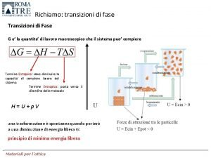 Richiamo transizioni di fase Transizioni di Fase G