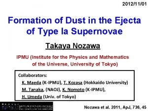 20121101 Formation of Dust in the Ejecta of