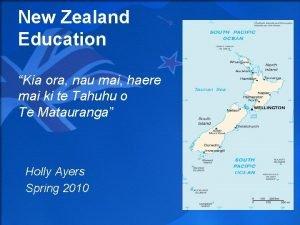 New Zealand Education Kia ora nau mai haere