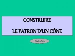 CONSTRUIRE LE PATRON DUN CNE Gaston Riou Ce