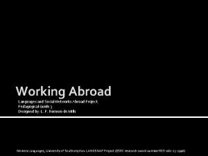 Working Abroad Languages and Social Networks Abroad Project