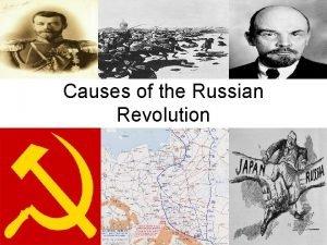 Causes of the Russian Revolution Causes The RussoJapanese