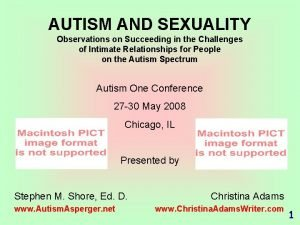 AUTISM AND SEXUALITY Observations on Succeeding in the