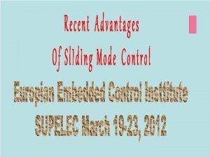 Introduction prehistory Discretetime sliding modes Observers and estimators