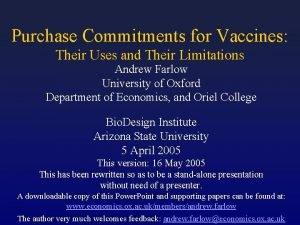 Purchase Commitments for Vaccines Their Uses and Their