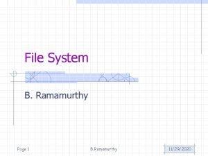 File System B Ramamurthy Page 1 B Ramamurthy
