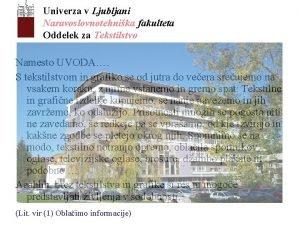 Univerza v Ljubljani Naravoslovnotehnika fakulteta Oddelek za Tekstilstvo