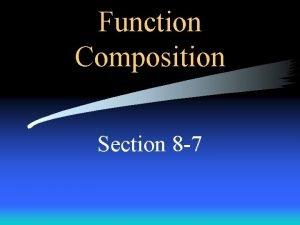 Function Composition Section 8 7 Function Composition Fancy