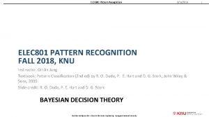 ELEC 801 Pattern Recognition 9182018 ELEC 801 PATTERN