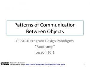 Patterns of Communication Between Objects CS 5010 Program