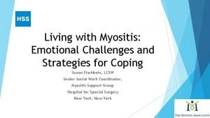 Living with Myositis Emotional Challenges and Strategies for