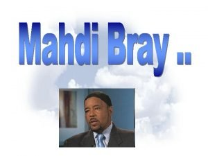 Mahdi Bray tells his story saying during my