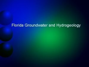 Florida Groundwater and Hydrogeology Groundwater provides 98 of