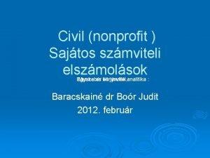 Civil nonprofit Sajtos szmviteli elszmolsok Egyszeres Munkabr knyvvitel