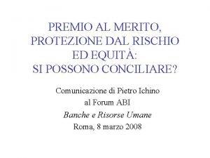 PREMIO AL MERITO PROTEZIONE DAL RISCHIO ED EQUIT