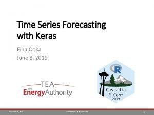 Time Series Forecasting with Keras Eina Ooka June