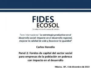 Foro Internacional La estrategia productiva en el desarrollo