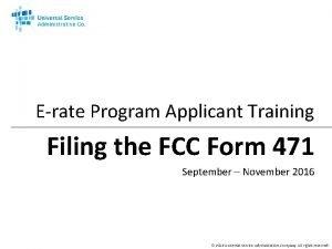 Erate Program Applicant Training Filing the FCC Form