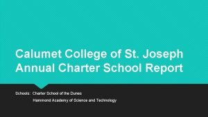 Calumet College of St Joseph Annual Charter School
