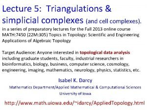 Lecture 5 Triangulations simplicial complexes and cell complexes