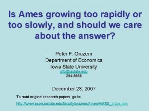 Is Ames growing too rapidly or too slowly