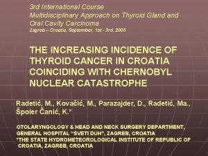 3 rd International Course Multidisciplinary Approach on Thyroid