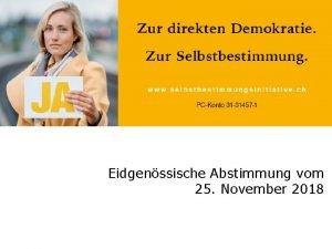Eidgenssische Abstimmung vom 25 November 2018 Wohlstand in