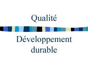 Qualit Dveloppement durable Plan du cours 1 Qualit