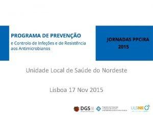 Unidade Local de Sade do Nordeste Lisboa 17