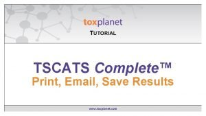 TUTORIAL EXPERTIndex Contains TSCATS Complete Searching Print Email