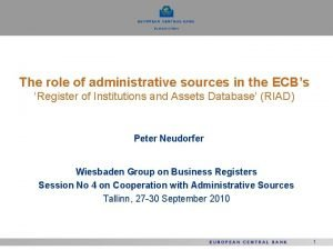 The role of administrative sources in the ECBs