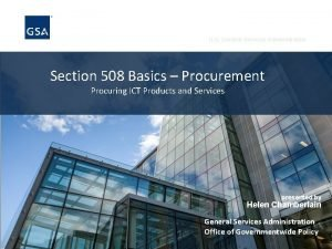 U S General Services Administration Section 508 Basics