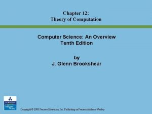 Chapter 12 Theory of Computation Computer Science An