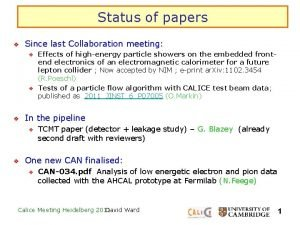 Status of papers v Since last Collaboration meeting