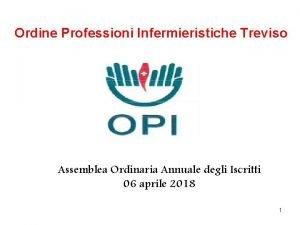 Ordine Professioni Infermieristiche Treviso Assemblea Ordinaria Annuale degli