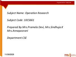 Subject Name Operation Research Subject Code 10 CS