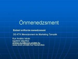 nmenedzsment Emberi erforrs menedzsment DEKTK Menedzsment s Marketing