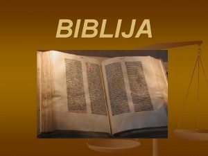 BIBLIJA Biblija graikikai biblion knyga krikioni ventasis ratas
