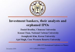 Investment bankers their analysts and orphaned IPOs Daniel