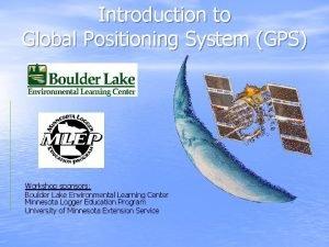 Introduction to Global Positioning System GPS Workshop sponsors