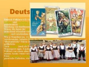 Deutsch Folklore teilt viele Eigenschaften mit skandinavischer Folklore