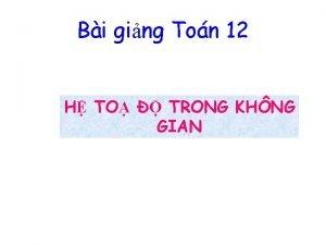Bi ging Ton 12 H TO TRONG KHNG