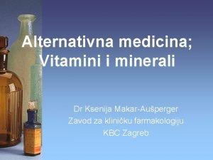 Alternativna medicina Vitamini i minerali Dr Ksenija MakarAuperger